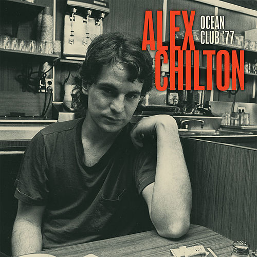 Ocean Club '77 by Alex Chilton
