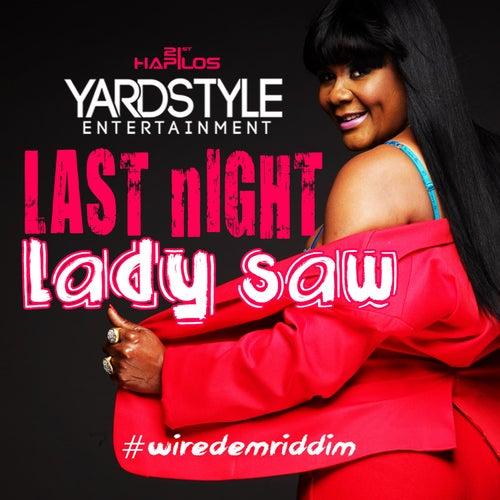 Last Night - Single by Lady Saw