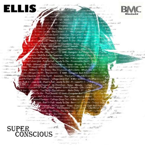 Super Conscious by Ellis