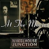 At the Movies by Wheelhouse Junction