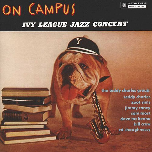 On Campus! Ivy League Jazz Concert (Live) by Teddy Charles