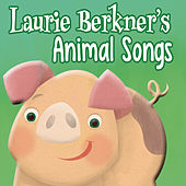Laurie Berkner's Animal Songs by The Laurie Berkner Band