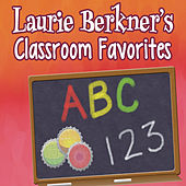 Laurie Berkner's Classroom Favorites by The Laurie Berkner Band