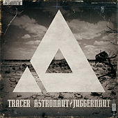 Astronaut / Juggernaut by Tracer