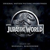 Jurassic World (Original Motion Picture Soundtrack) by Michael Giacchino