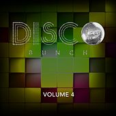 Disco Bunch, Vol. 4 by Various Artists
