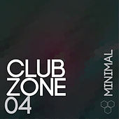 Club Zone - Minimal, Vol. 4 by Various Artists