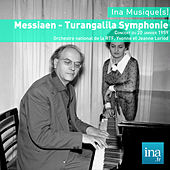 Messiaen - Turangalila Symphonie, Orchestre national de la RTF, Yvonne et Jeanne Loriod by Various Artists