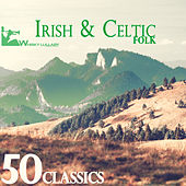 50 Irish & Celtic Folk Classics by Various Artists