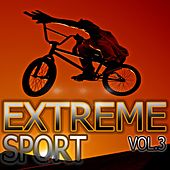 Extrem Sport, Vol. 3 by Various Artists
