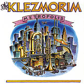 Metropolis by The Klezmorim