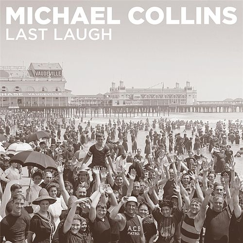 Last Laugh by Michael Collins