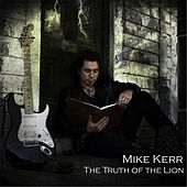 The Truth of the Lion by Mike Kerr