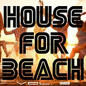 House for Beach, Vol. 3 by Various Artists