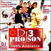 DJ Proson 100% Ambiance , Vol. 3 by Various Artists