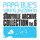 Storyville Archive Collection, Vol. 6 (feat. Liller) by Papa Bue's Viking Jazzband