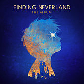Finding Neverland The Album (Songs From The Broadway Musical) von Various Artists