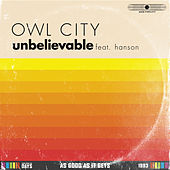 Unbelievable by Owl City