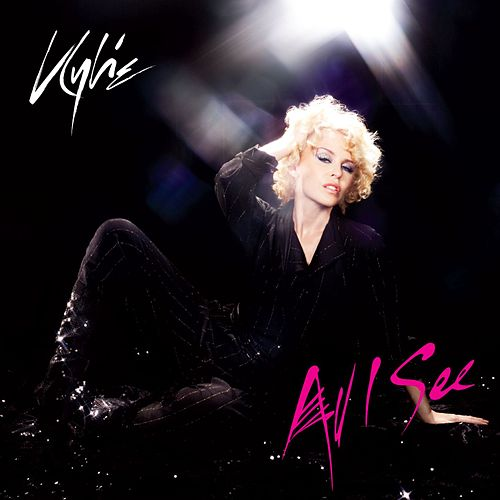 All I See by Kylie Minogue