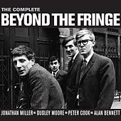 The Complete Beyond The Fringe by Various Artists