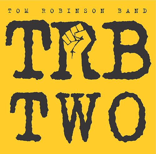 Trb 2 by Tom Robinson Band