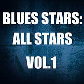 Blues Stars: All Stars, Vol.1 by Various Artists