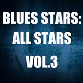 Blues Stars: All Stars, Vol.3 by Various Artists