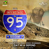 Dat Mi A Defend - Single by Capleton