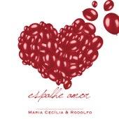 Espalhe Amor by Maria Cecília & Rodolfo