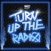 Turn up the Radio by Nasty Habit
