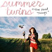 Good Things EP by Summer Twins
