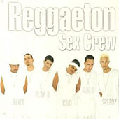 Reggaeton Sex Crew by Various Artists