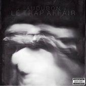 Lé Trap Affair by Audubon