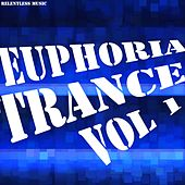 Euphoria Trance, Vol. 1 - EP by Various Artists