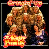 Growin'Up by The Kelly Family
