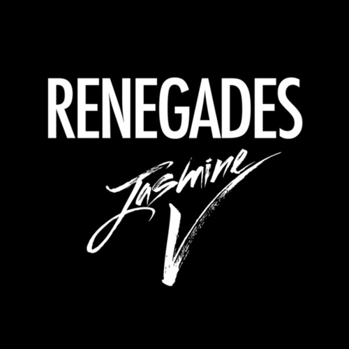 Renegades by Jasmine V