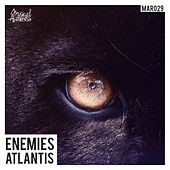 Enemies by Atlantis