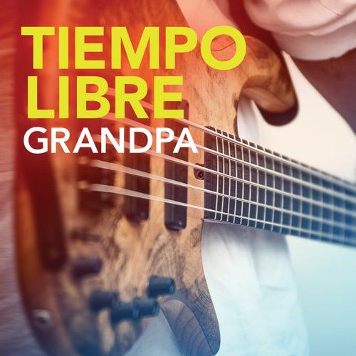 Grandpa by Tiempo Libre