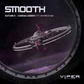 Saturn 3 / Cardiac Arrest by Smooth