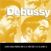 Los Grandes de la Musica Clasica - Claude Debussy Vol. 1 by Various Artists