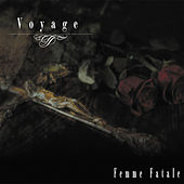 Voyage by Femme Fatale