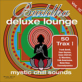 Buddha Deluxe Lounge, Vol. 10 - Mystic Bar Sounds by Various Artists