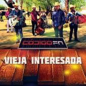 Vieja Interesada by Código FN