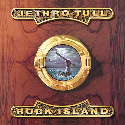 Rock Island by Jethro Tull