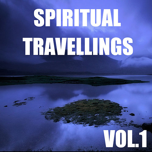 Spiritual Travellings, Vol.1 by Spirit