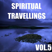 Spiritual Travellings, Vol.5 by Spirit