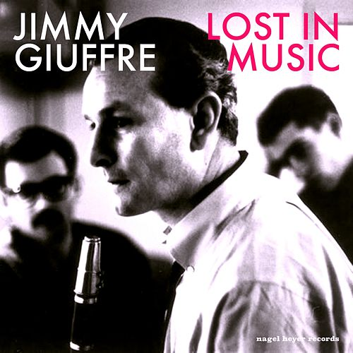 Lost in Music by Jimmy Giuffre