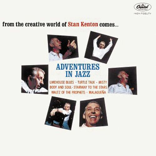 Adventures In Jazz von Stan Kenton