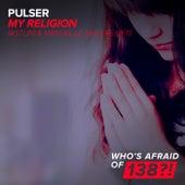 My Religion (Astuni & Manuel Le Saux Re-Lift) by Pulser