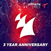 Armada Trice 3 Year Anniversary by Various Artists